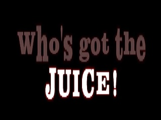 Who's Got The Juice!   Squirt.top Porn Tube